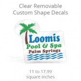 Clear Removable Custom Shape Decals -11 to 17.99 Square Inches