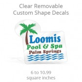 Clear Removable Custom Shape Decals - 6 to 10.99 Square Inches