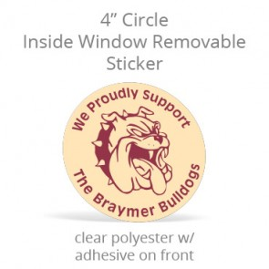 "Inside Window Removable Sticker - 4"" Circle - Clear Polyester"